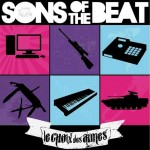 <b>Sons Of The Beat - Le Choix de...</b>