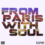 <b>Kam0 - From Paris With Soul</b>